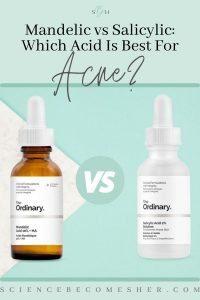 mandelic acid vs salicylic acid